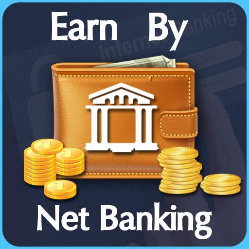 Earn By Net Banking