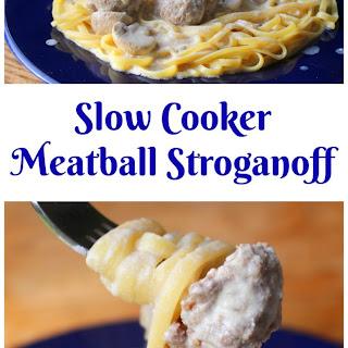 Slow Cooker Meatball Stroganoff.