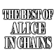 The Best Of Alice In Chains for PC-Windows 7,8,10 and Mac