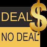 Deal NO DeaI
