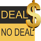 Deal NO DeaI