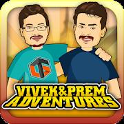 Vivek & Prem Adventures