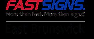 FASTSIGNS of East Brunswick   285 Route 18, East Brunswick, NJ  08816   (732) 765-2166   2166@fastsigns.com