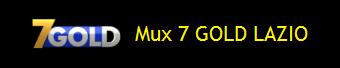 MUX 7 GOLD LAZIO