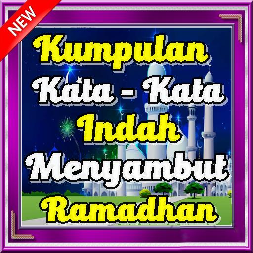 Kumpulan Kata Indah Menyambut Ramadhan Google Play પર