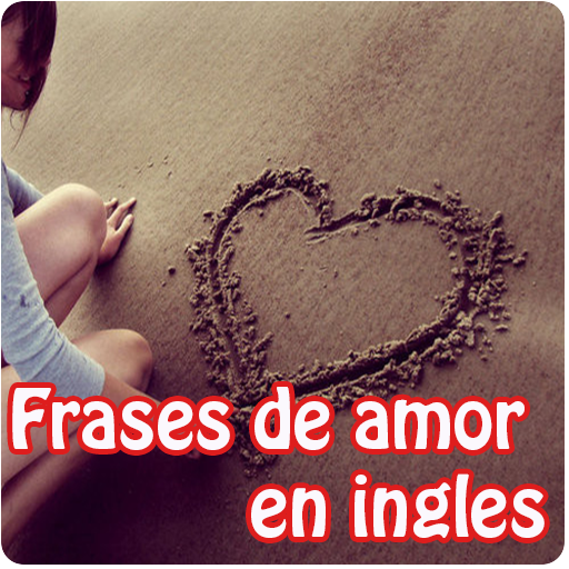 Frases De Amor En Ingles Apps On Google Play