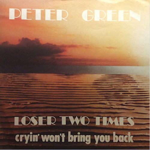 Loser Two Times / Cryin' Won't Bring You Back