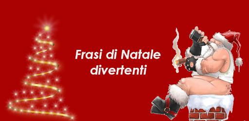 Foto Di Natale Simpatiche.Frasi Di Natale Divertenti Apps On Google Play