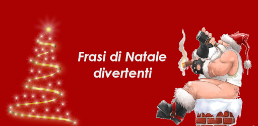 Frasi Simpatiche X Natale.Frasi Di Natale Divertenti Apps On Google Play