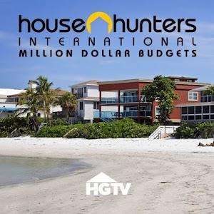 House Hunters International Million Dollar Budgets