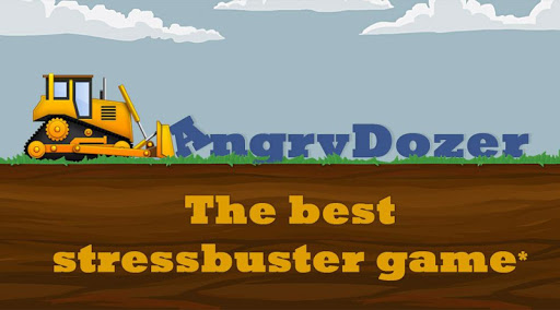 Angry Dozer Stressbuster Game