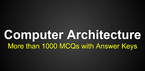 Computer Architecture MCQs - Google Play मा