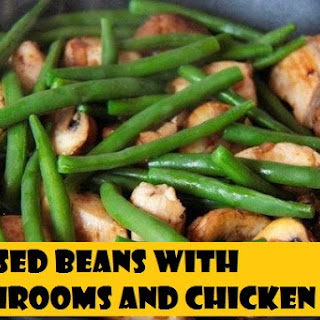Braised Beans with Mushrooms and Chicken Recipe