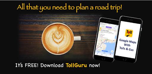 Trip & Toll Calculator - car truck Free | Tollguru - Apps on