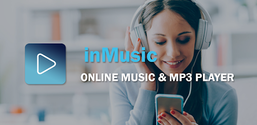 inMusic:online music & mp3 player app is a great app,that you have ever used