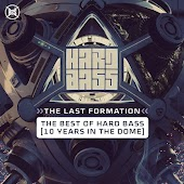 Hard Bass 2019 The Last Formation