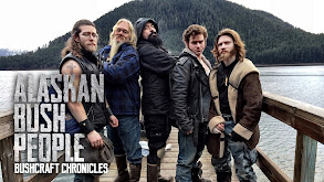 Alaskan Bush People: Bushcraft Chronicles thumbnail