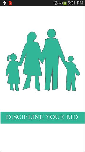 Discipline Your Kid