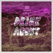 Drink About (Clean Bandit Remix)