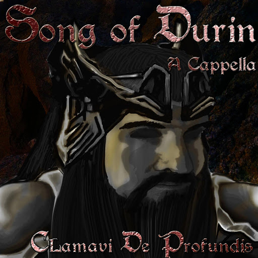 Song of Durin A Cappella (Complete Edition) - Clamavi De Profundis