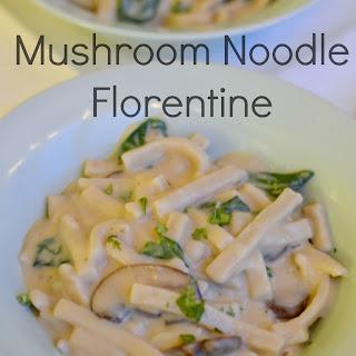 Mushroom Noodle Florentine.