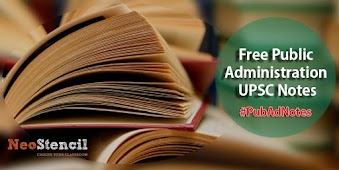 Where can I get public admin notes for UPSC?Free Public Administration UPSC Notes