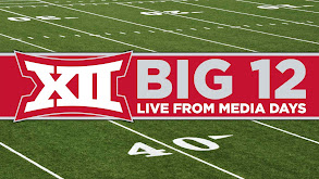 Big 12 Live From Media Days thumbnail