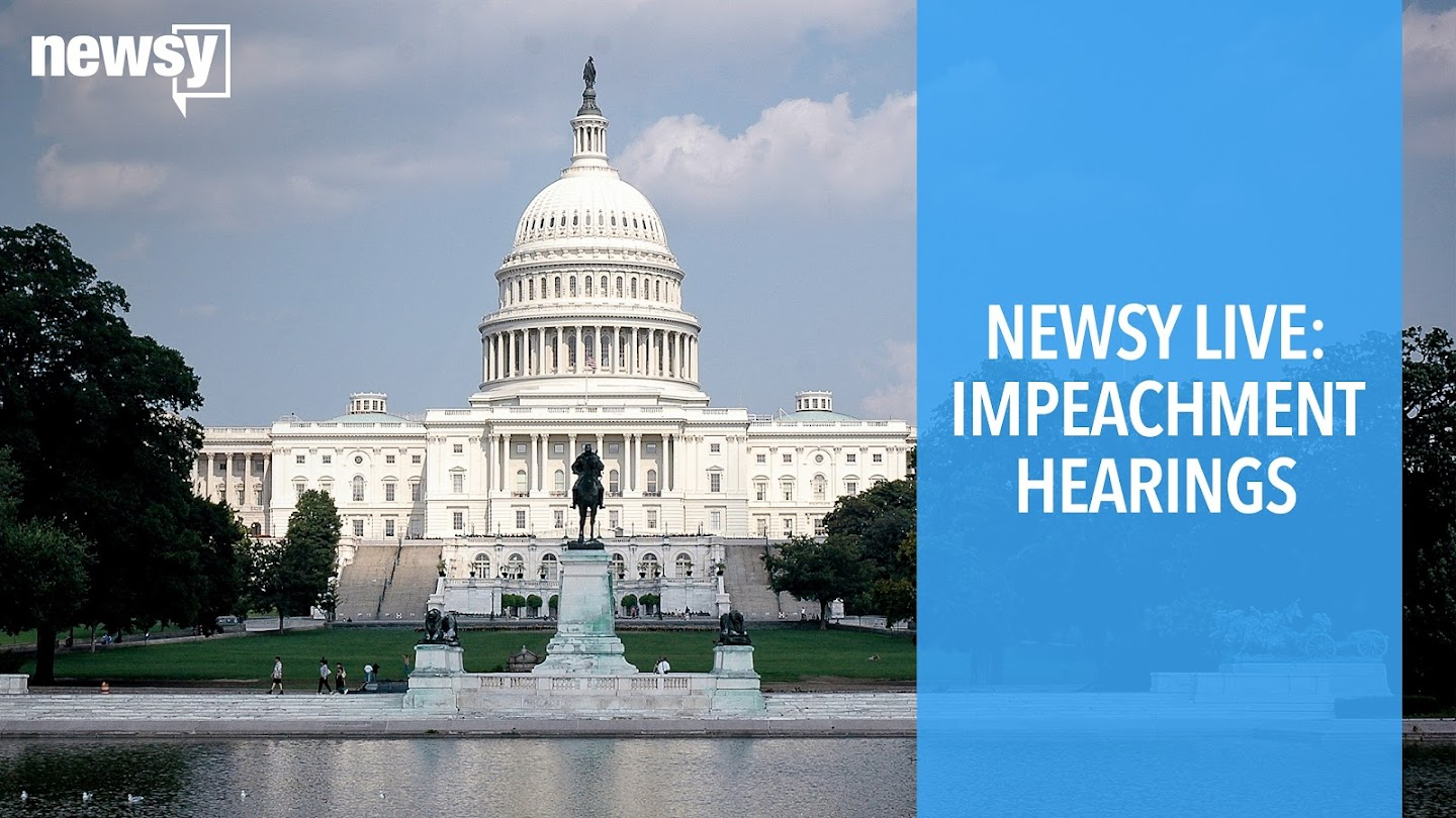 Watch Newsy Live: Impeachment Hearings live