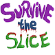 Download Survive the Slice For PC Windows and Mac