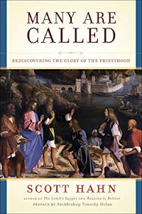 MANY ARE CALLED REDISCOVERING THE GLORY OF THE PRIESTHOOD