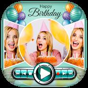 Birthday Video Maker With Birthday Song