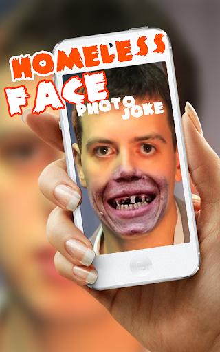 Homeless Face Photo Joke