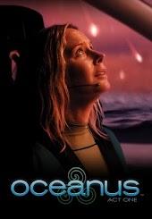 Oceanus - Act One
