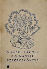 Photo: Gundel Károly. Kis magyar szackácskönyve (Petit livre de cuisine hongroise), 1937. Couverture illustrée par Gitta Mallasz et Hanna Dallos.