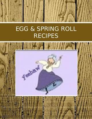 EGG & SPRING ROLL RECIPES