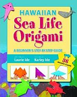 Photo: Hawaiian Sea Life Origami Karley Ide, Laurie Ide Mutual 2010 paperback 56 pp 52.1 x 30.5 cm ISBN 1566479231