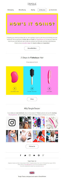 With product-focused tips and a great use of UGC, Tangle Teezer does a brilliant job of maximizing brand advocacy through its post-purchase email.