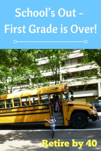 School's Out - First Grade is Over!