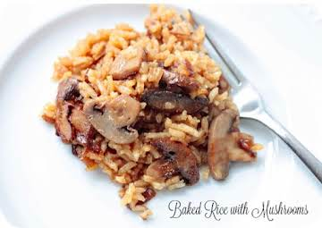 YUMMY BAKED RICE WITH BEEF CONSOMMÉ AND MUSHROOMS