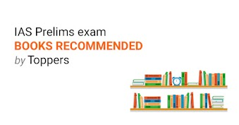 IAS Prelims Exam Books recommended by Toppers