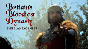 Britain's Bloodiest Dynasty: The Plantagenets thumbnail