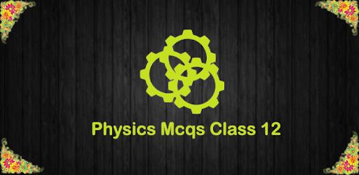 Physics Mcqs Class 12 - Google Play पर ऐप्लिकेशन