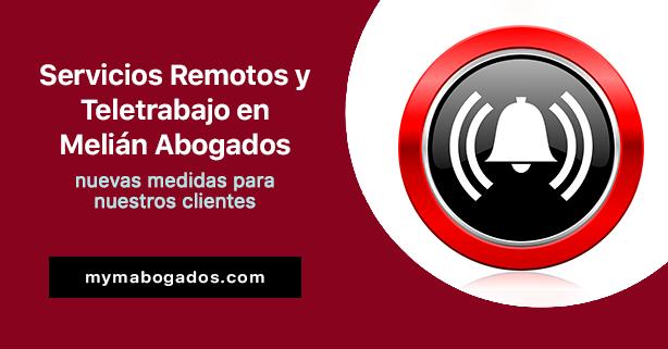 Servicios Remotos y Teletrabajo en Melián Abogados. Nuevas medidas