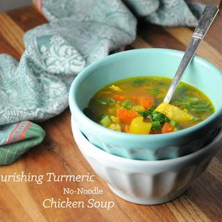 NOURISHING TURMERIC NO-NOODLE CHICKEN SOUP Recipe