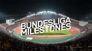 Bundesliga Milestones thumbnail