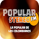 Popular fm stereo la popular de los colombianos Download on Windows