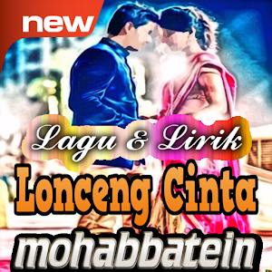 Ost Lonceng Cinta Mohabbatein
