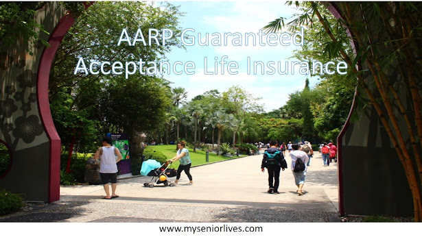 AARP Guaranteed Acceptance Life Insurance