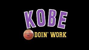Kobe: Doin' Work thumbnail