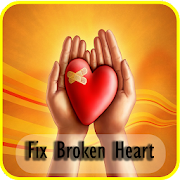How To Heal and fix A Broken Heart